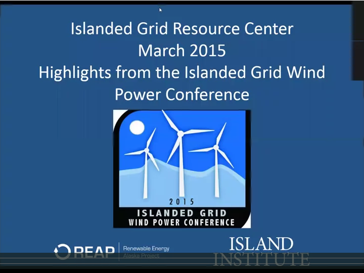 Highlights from the Islanded Grid Wind Power Conference