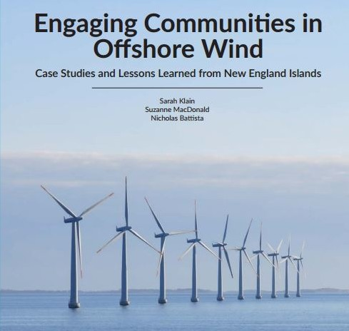 Engaging Communities in Offshore Wind: Case Studies and Lessons Learned from New England Islands
