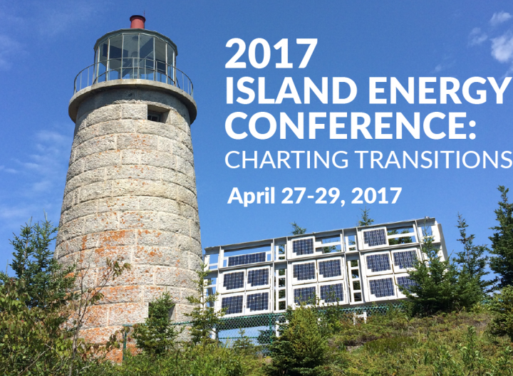 Islanded Grids Featured at the 2017 Island Energy Conference: Charting Transitions